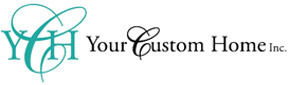 Your Custom Home Inc.